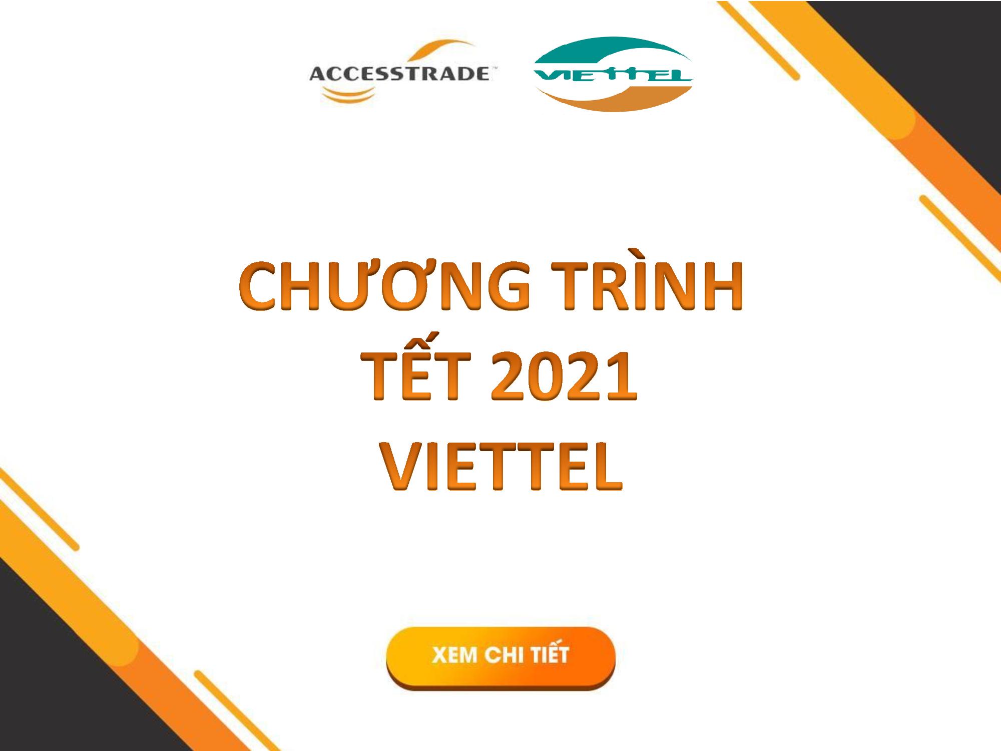 CHƯƠNG TRÌNH TẾT 2021 VIETTEL