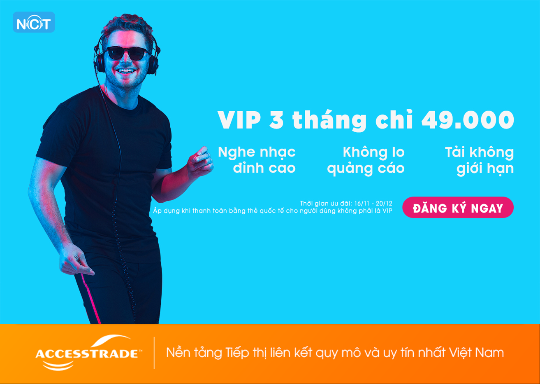 VIP 3 tháng chỉ 49.000 – Nhận ngay ưu đãi trên NCT