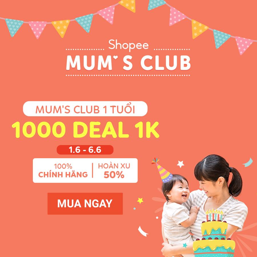 Mum's Club 1 tuổi - 1000 deal 1k