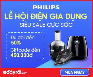 Khuyến mãi Phillip: Ưu đãi đến 450,000đ