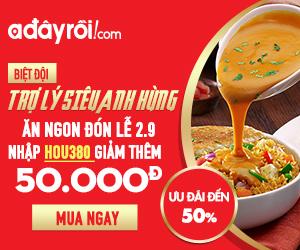 Ăn ngon đón lễ 2.9 - Giftcode giảm giá 50k cho đơn hàng ẩm thực từ 800k