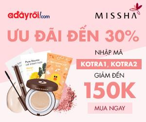 Mỹ phẩm Missha -  Giảm đến 30%