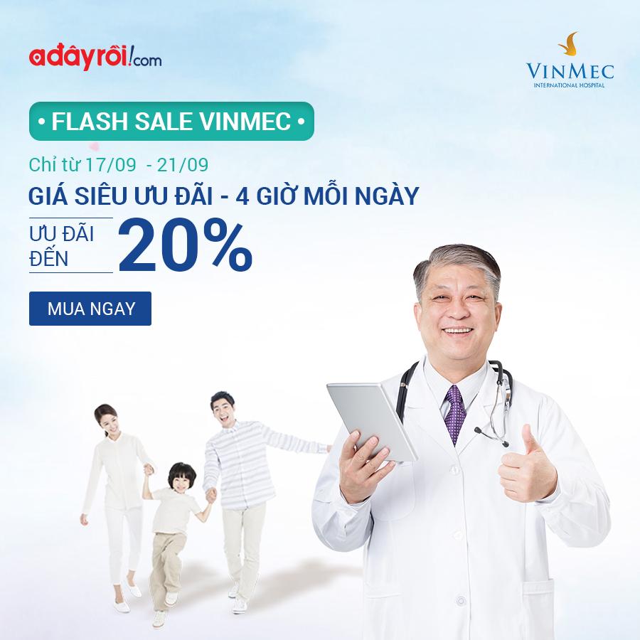 Flash Sale Vinmec - Ưu đãi đến 20%