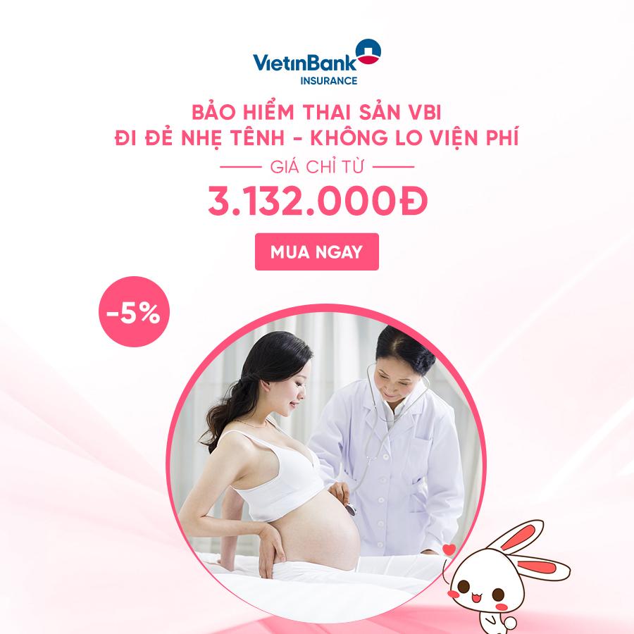 Bảo hiểm thai sản - Giá chỉ từ 3.132.000đ