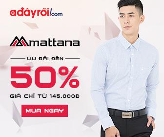 Mattana – Lịch lãm nơi công sở - Ưu đãi đến 50%
