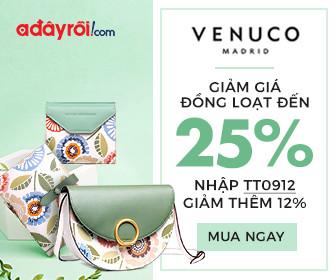 Venuco - Giảm giá đồng loạt đến 25%