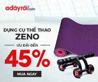 Dụng cụ thể thao Zeno - ưu đãi đến 45%