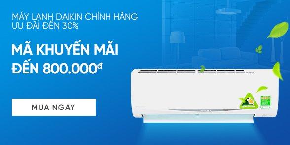 Máy lạnh Daikin chính hãng - Ưu đãi lên tới 30%
