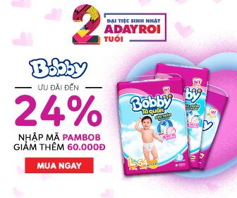 Bobby – Ưu đãi đến 24% - Nhập Mã PAMBOB Giảm Thêm 60K