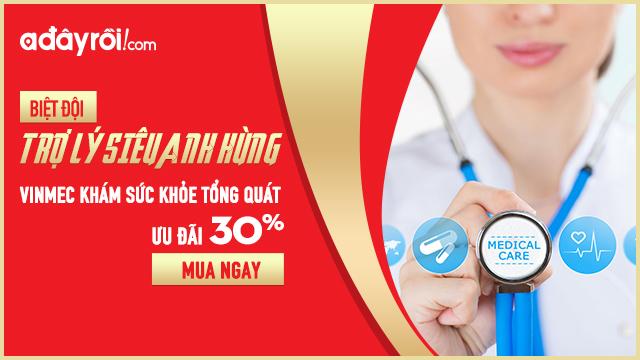 Vinmec khám sức khỏe tổng quát: Ưu đãi tới 30%