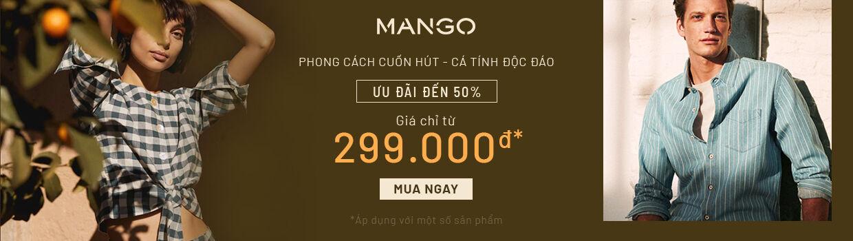 Mango - Ưu đãi chỉ từ 299K