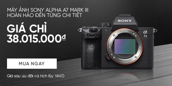 Máy ảnh Sony Alpha A7 Mark III giá chỉ 38.015.000đ