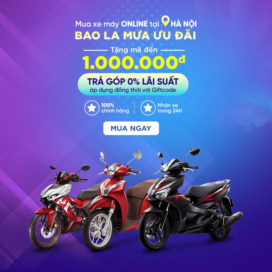 Khuyến mãi Mua xe máy online tại Hà Nội – Bao la mưa ưu đãi
