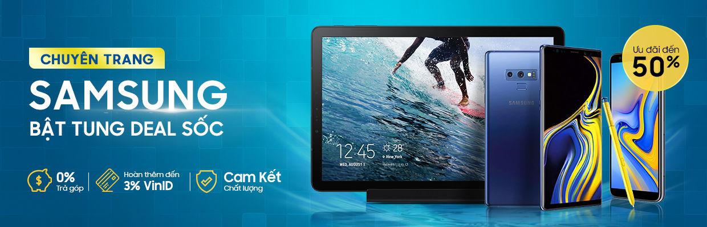 Samsung: Bật tung deal sốc