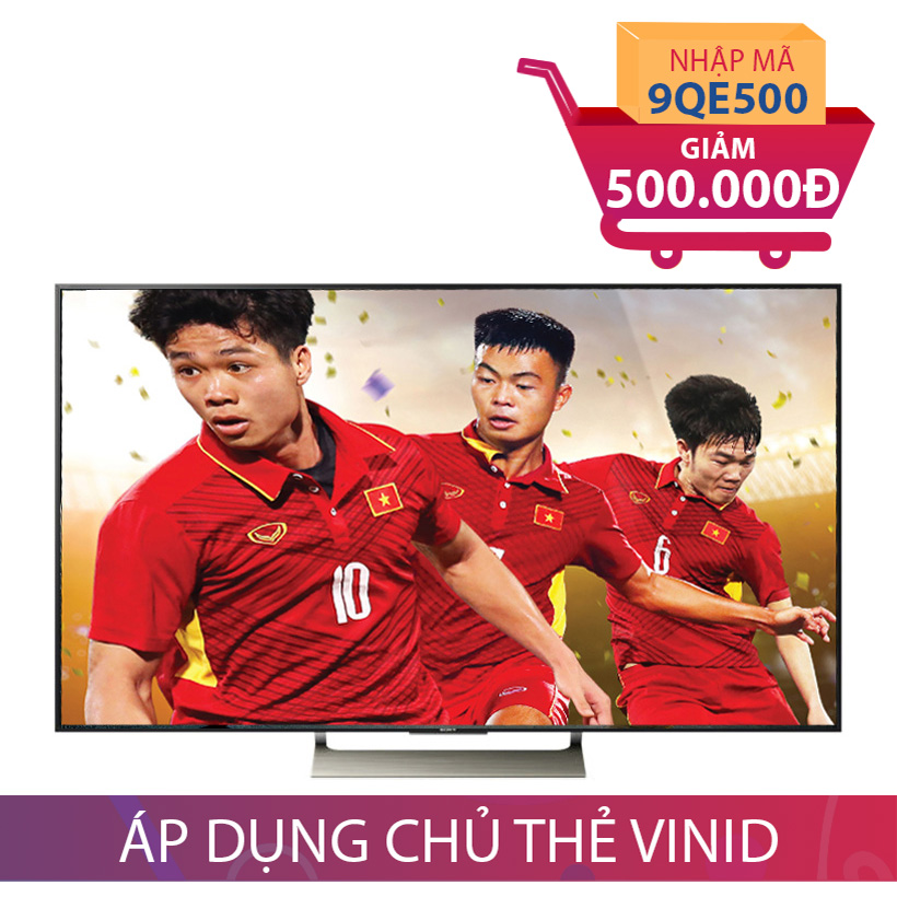 Android Tivi 4K HDR Sony KD-55X9000E 55 inch Giảm Thêm 500K