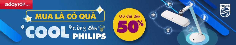 Khuyến mãi Đèn Philips: Ưu đãi đến 50%