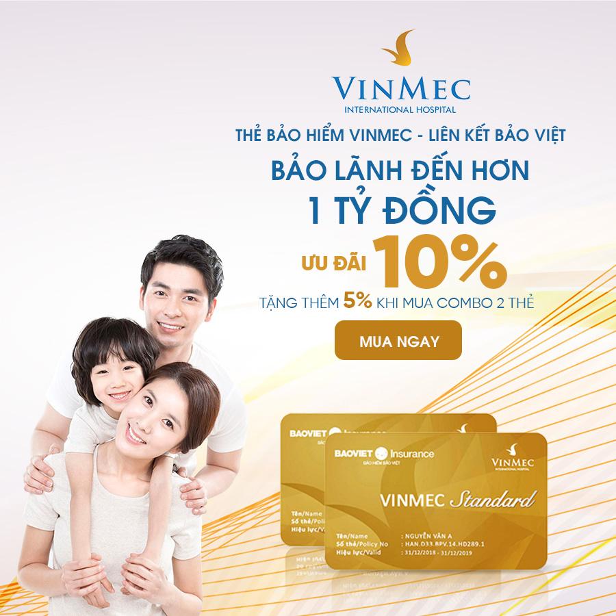 Thẻ bảo hiểm Vinmec – Liên kết Bảo Việt
