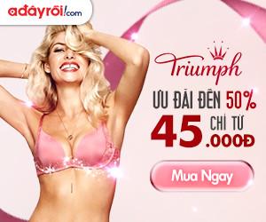 Triumph – Ưu đãi đến 50% - Giá chỉ từ 45.000đ