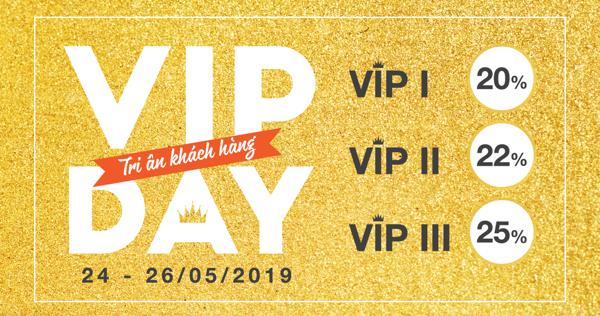 Chương trình VIP DAY - Khuyến mãi hấp dẫn