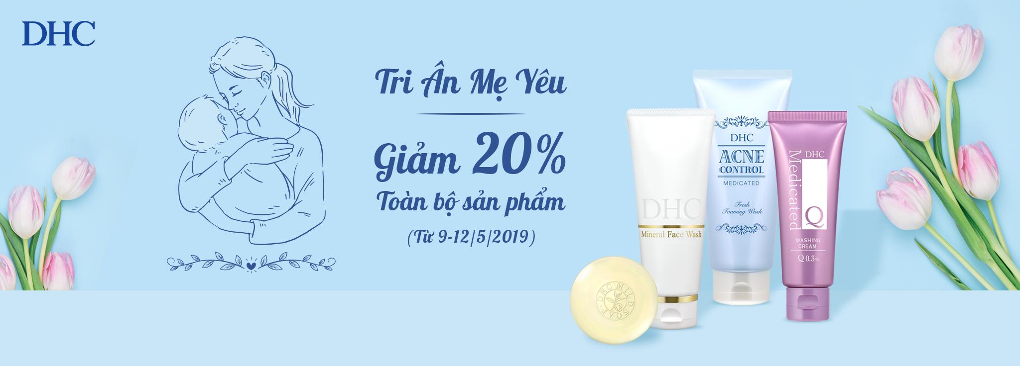 Tri Ân Mẹ Yêu - Giảm 20% tất cả sản phẩm