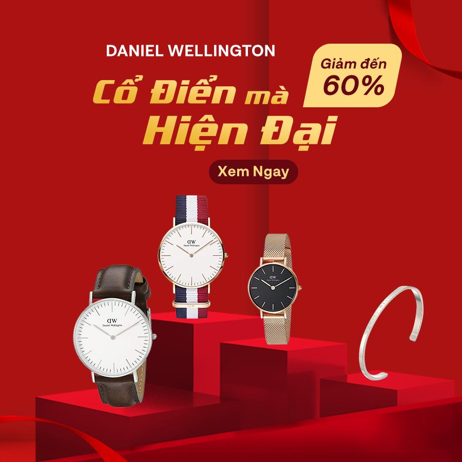 Đồng Hồ Daniel Wellington - Giám đến 60%