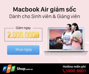 Macbook Air giảm sốc 2 triệu dành riêng sinh viên/giảng viên