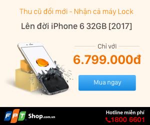 IPHONE 6 32GB GOLD - CHỈ 6.799.000Đ (*) (ÁP DỤNG THU CŨ ĐỔI MỚI)