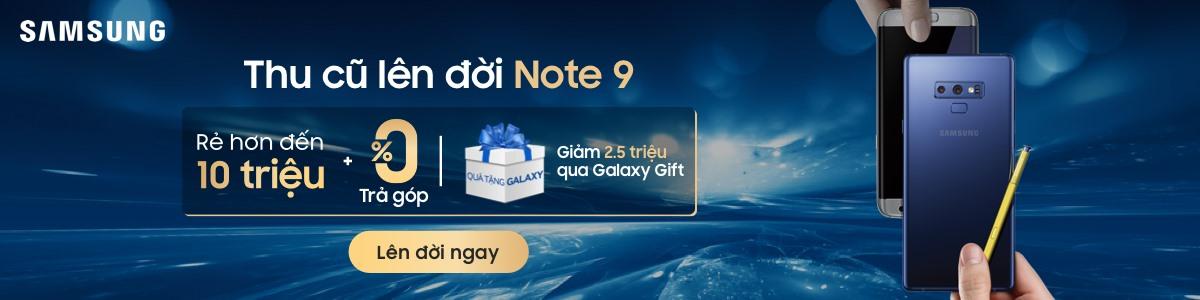 Đại Tiệc Lên Đời Samsung - Đổi Smartphone Bất Kỳ Lấy Siêu Phẩm Mới