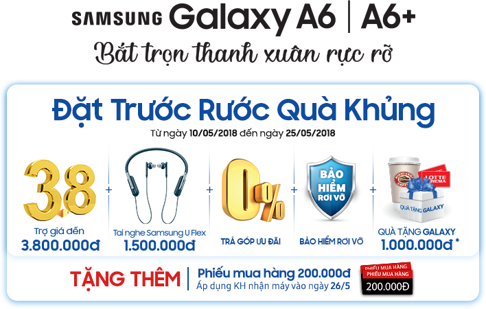 ĐẶT TRƯỚC SAMSUNG GALAXY A6/A6+