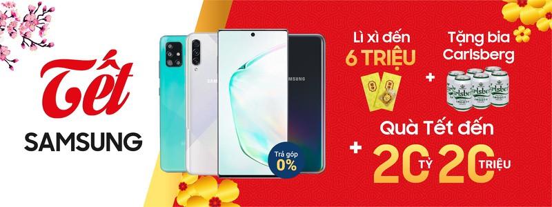 Tết Samsung - Lì xì đến 6 Triệu