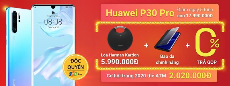 Huawei P30 Pro - Giảm cực chất