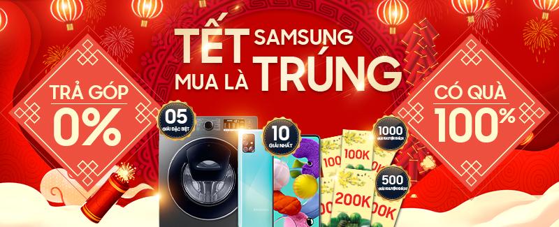 Samsung: Tết mua là trúng