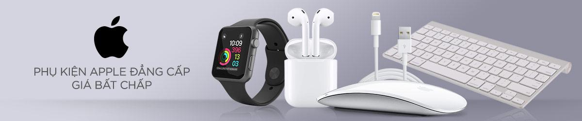 Phụ kiện Apple đẳng cấp - Giá bất chấp