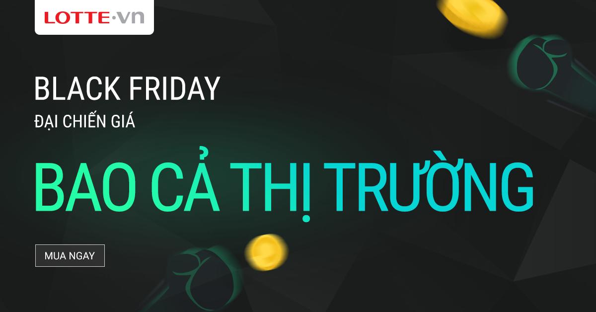 Black Friday Đại Chiến Giá LOTTE.vn