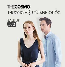 THE COSMO - THƯƠNG HIỆU TỪ ANH QUỐC GIẢM GIÁ TỚI 50%