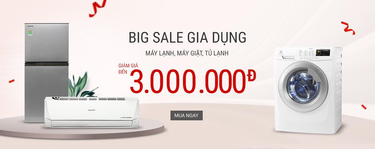 Big sale gia dụng - Giảm đến 3 Triệu