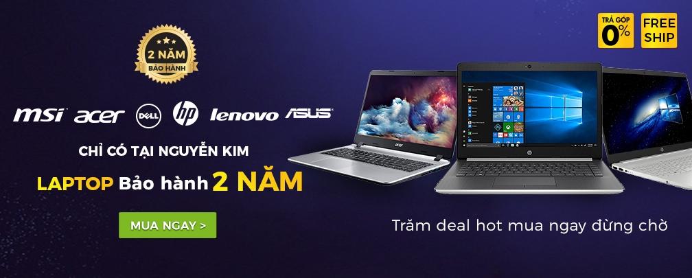 Laptop chính hãng - Bảo hành 2 năm
