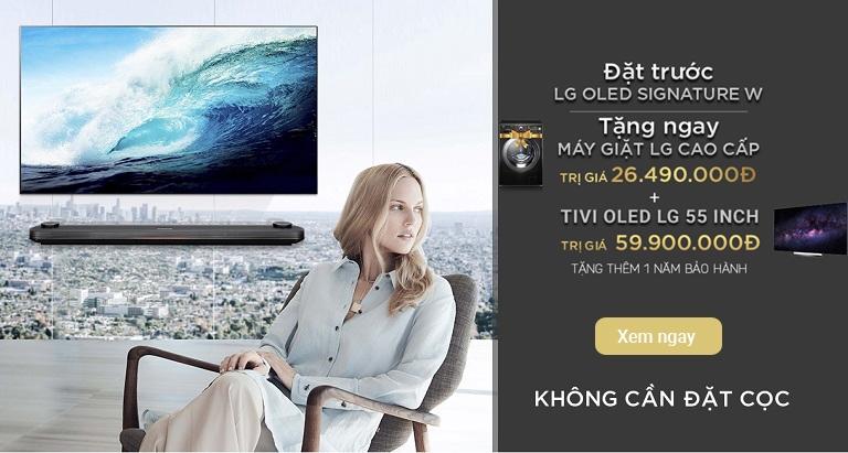 Đặt trước LG OLED SIGNATURE W - Quà tặng hấp dẫn bất ngờ
