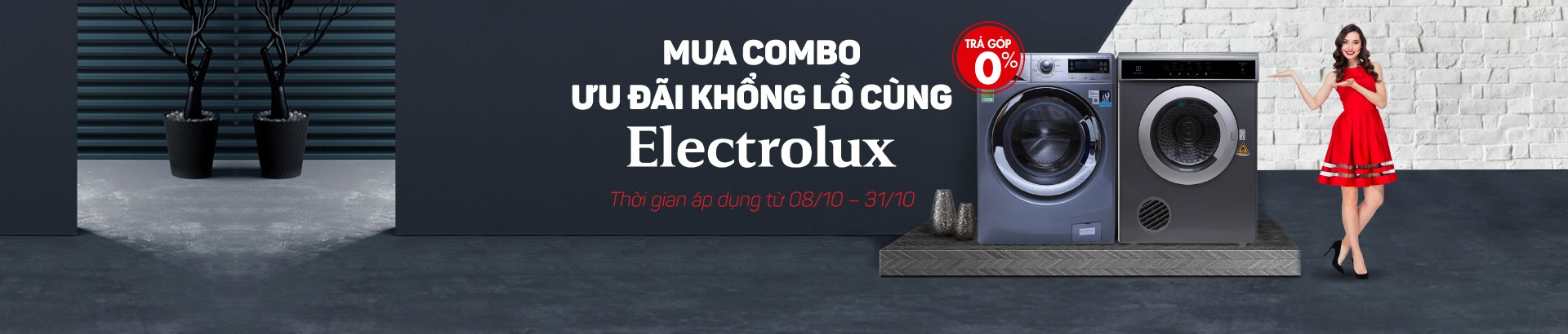 Mua combo - Ưu đãi khổng lồ cùng Electrolux