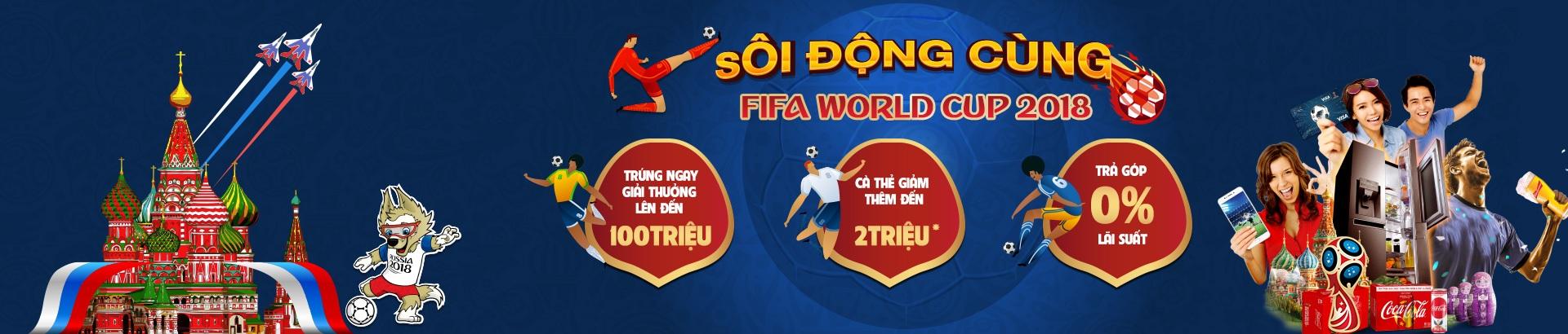 Mua Tivi - Sôi động cùng Fifa worldcup 2018