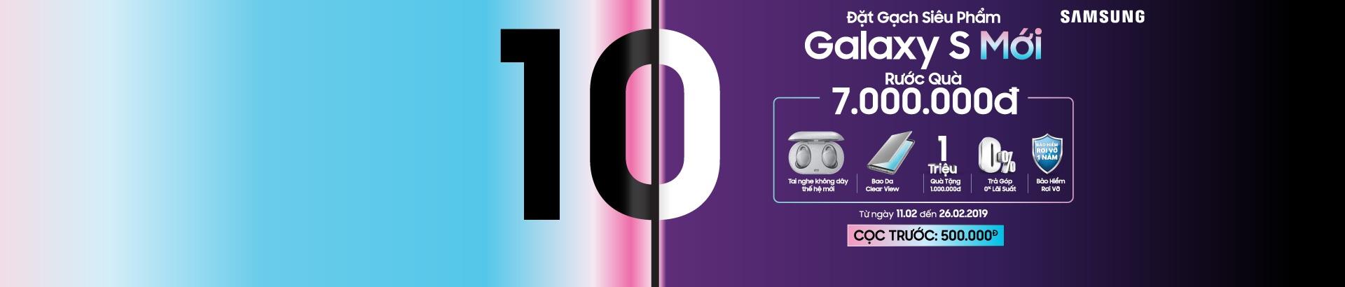 Đặt gạch Galaxy S mới - Rước quà 7 Triệu đồng