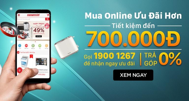 Mua online tiết kiệm lên tới 700K