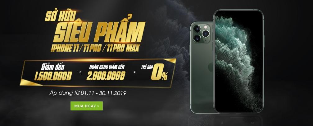 Sở hữu siêu phẩm Iphone11/11pro/11pro max - Ưu đãi cực hấp dẫn