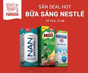 Khuyến mãi Nestle: Săn deal hot