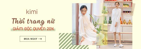 Thời trang nữ Kimi giảm độc quyền 20%
