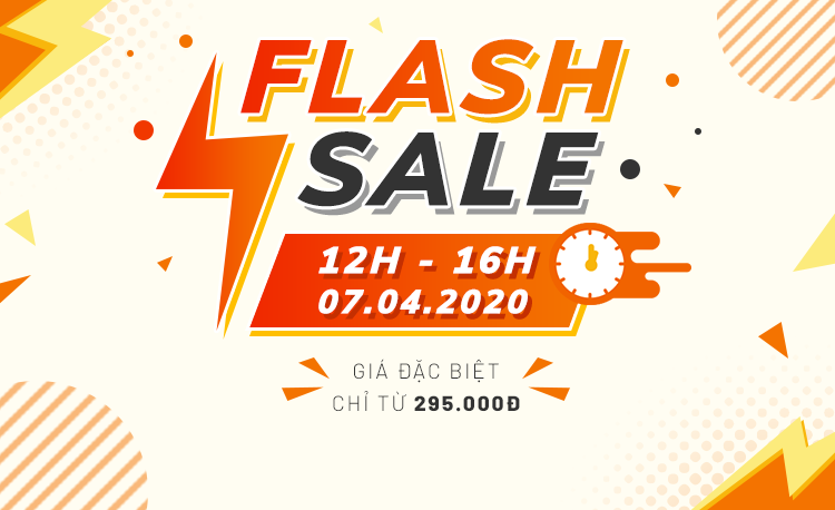 Flash Sale - Chỉ trong 4 tiếng