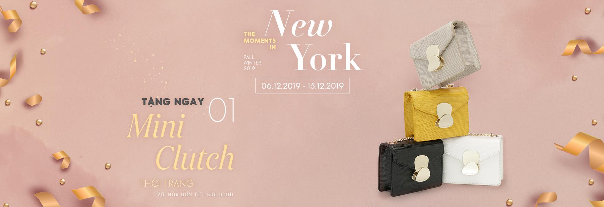 FALL WINTER 2019: Nhận ngay 01 Mini Clutch thời trang khi mua sắm