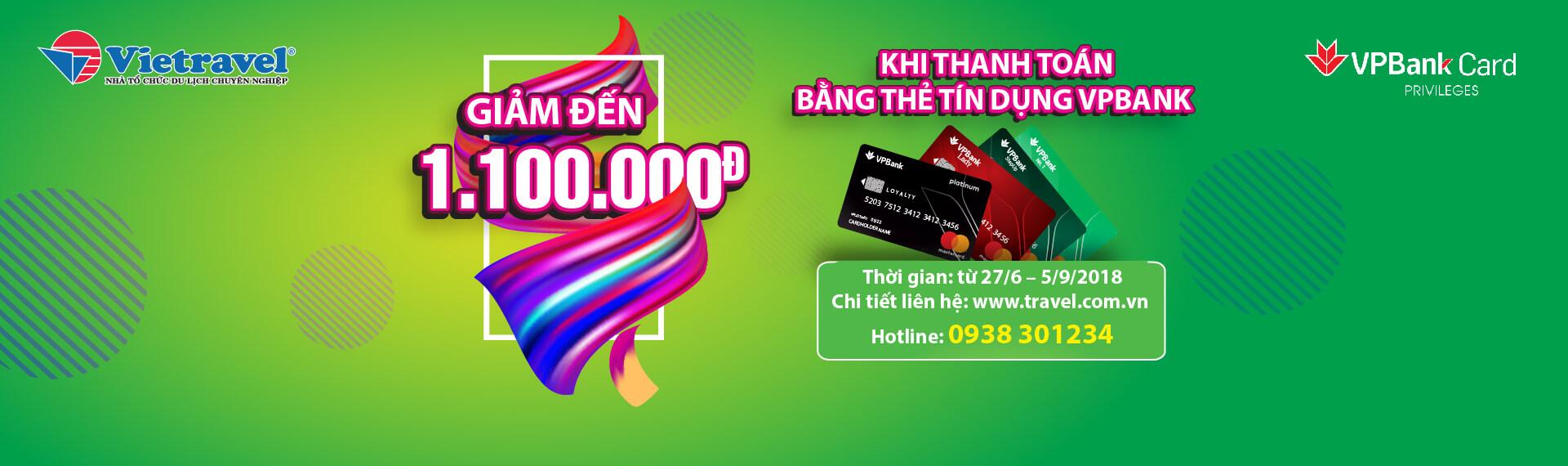 Giảm đến 1.100.000Đ khi thanh toán bằng thẻ tín dụng VPBANK