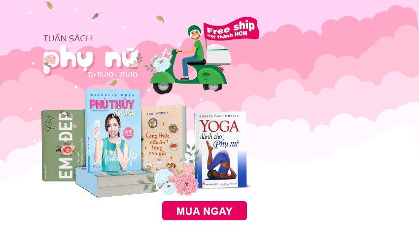 Tuần sách Phụ nữ 20/10 - Freeship nội thành Hồ Chí Minh
