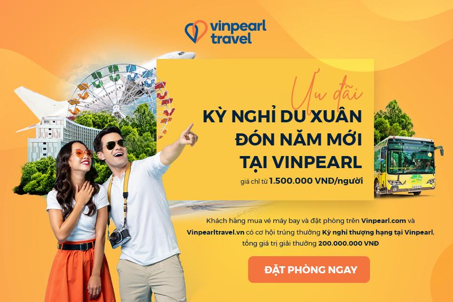 Kỳ nghỉ du xuân đón Tết Canh Tý tại Vinpearl - Giá chỉ từ 1.500.000 VNĐ/người